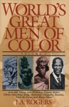 Worlds Great Men Of Color Volume I