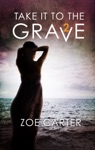 Take It To The Grave Part 2 Of 6