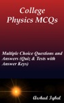 College Physics MCQs Multiple Choice Questions And Answers Quiz  Tests With Answer Keys