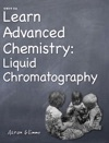 Learn Advanced Chemistry Liquid Chromatography