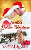 Tamie Dearen - Noelle's Golden Christmas  artwork