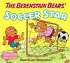 The Berenstain Bears Soccer Star