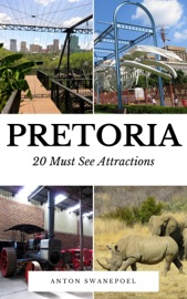 PRETORIA: 20 MUST SEE ATTRACTIONS