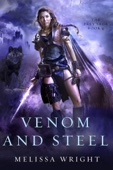 The Frey Saga Book IV: Venom and Steel - Melissa Wright Cover Art