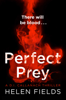 Helen Fields - Perfect Prey (A DI Callanach Thriller, Book 2) artwork
