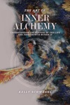 The Art Of Inner Alchemy