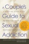 A Couples Guide To Sexual Addiction