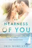 Iris Morland - The Nearness of You (Love Everlasting) (The Thorntons Book 1)  artwork