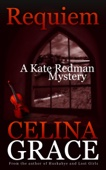Requiem (A Kate Redman Mystery: Book 2)