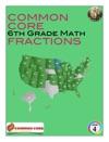 Common Core 6th Grade Math - Fractions