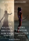 Of Crowns And Glory Bundle Soldier Brother Sorcerer And Hero Traitor Daughter Books 5 And 6