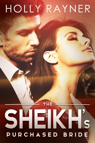 The Sheikhs Purchased Bride