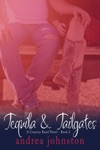 Tequila  Tailgates A Country Road Novel - Book 2