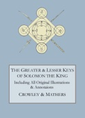 Aleister Crowley & S.L. MacGregor Mathers - The Greater and Lesser Keys of Solomon the King kunstwerk