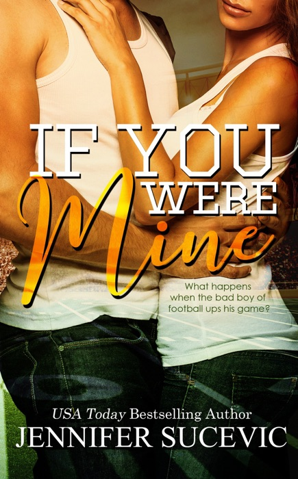 If You Were Mine Jennifer Sucevic Book