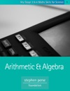 KS3  4 Maths Skills For Science Arithmetic And Algebra