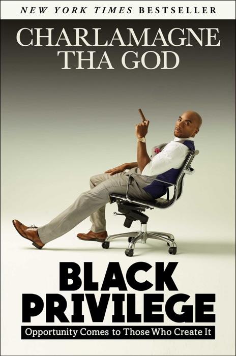 Black Privilege Charlamagne Tha God Book