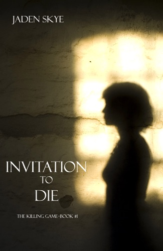 Invitation To Die The Killing GameBook 1