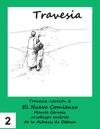 Travesia-Leccion 2 El Nuevo Comienzo