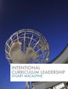 Intentional Curriculum Leadership