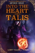 Into the Heart of Talis
