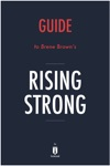 Guide To Brene Browns Rising Strong By Instaread