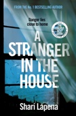 Shari Lapena - A Stranger in the House artwork