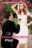 Krista Phillips - The Engagement Plot  artwork