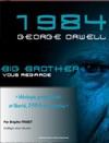 1984 De George Orwell Et Aujoudhui