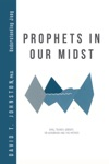 Prophets In Our Midst