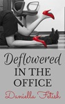 Deflowered In The Office