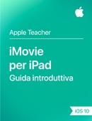 iMovie per iPad Guida introduttiva iOS 10