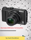 Nikon Coolpix S9900 Camera The Startup Edition