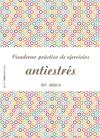 Cuaderno Prctico De Ejercicios Antiestrs