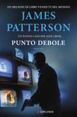 James Patterson - Punto debole artwork