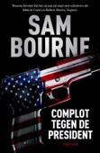 Sam Bourne - Complot tegen de president kunstwerk