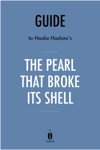 Guide To Nadia Hashimis The Pearl That Broke Its Shell By Instaread