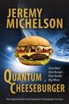 Quantum Cheeseburger