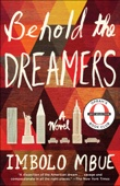Behold the Dreamers (Oprah's Book Club) - Imbolo Mbue Cover Art
