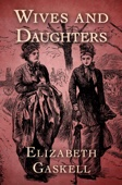 Elizabeth Gaskell - Wives and Daughters  artwork