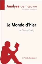LE MONDE DHIER DE STEFAN ZWEIG (ANALYSE DE LOEUVRE)