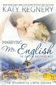 Katy Regnery - Marrying Mr. English, The English Brothers #0.5  artwork