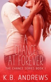 A Chance at Forever - Book One