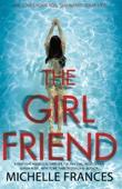 The Girlfriend - Michelle Frances
