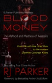 RJ Parker - Blood Money: The Method and Madness of Assassins artwork