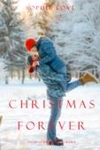 Sophie Love - Christmas Forever (The Inn at Sunset Harbor—Book 8) artwork