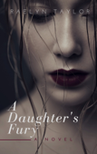 A Daughter's Fury