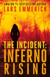 THE INCIDENT: INFERNO RISING -- A SAM JAMESON ESPIONAGE AND CONSPIRACY THRILLER