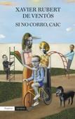 Xavier Rubert de Ventós - Si no corro, caic artwork