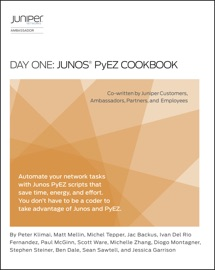 DAY ONE: JUNOS PYEZ COOKBOOK